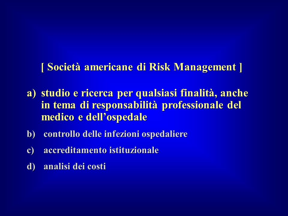 [ Società americane di Risk Management ]